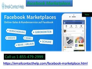Learn more about Facebook Marketplace 1-855-479-2999 from technical experts